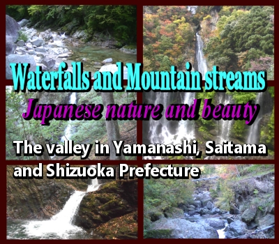 Waterfalls and Mountain streams in Japan